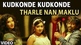 Kudkonde Kudkonde Video Song | Tharle Nan Maklu | Yathiraj, Nagshekar, Shuba Punja