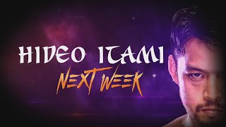 Hideo Itami comes to WWE 205 Live next week!