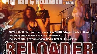 AC/DC Play Ball (Rock Or Bust) by RELOADER's PRE(LOADED).mix!
