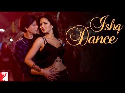 Ishq Dance - Jab Tak Hai Jaan | Shah Rukh Khan | Katrina Kaif