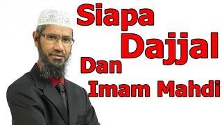 Siapa DAJJAL Dan IMAM MAHDI Yang Sebenar?? Dr Zakir Naik Malay Subtitle