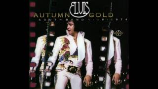 Elvis -  Autumn Gold  ( South Bend -  1 Oktober, 1974) full album