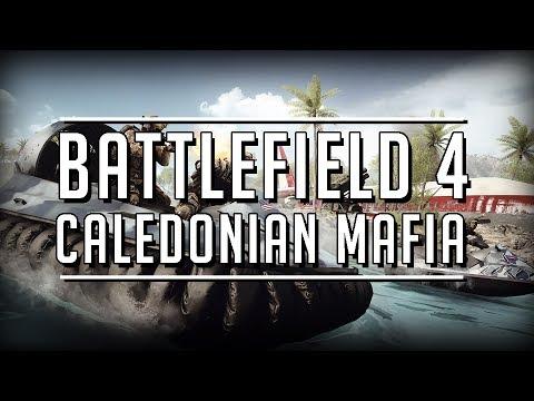 Battlefield 4 Caledonian Mafia