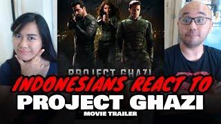 Indonesians React To Project Ghazi | Official Trailer | Sheheryar Munawar & Syra Shehroz