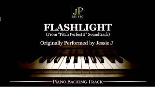 "Flashlight (From ""Pitch Perfect 2"") by Jessie J - Piano Accompaniment"