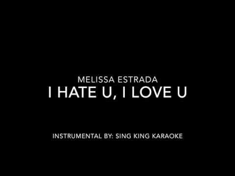 I Hate U I Love U Gnash Ft Olivia O Brien Melissa Estrada