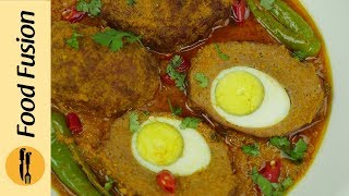 Nargisi Kofta Recipe By Food Fusion