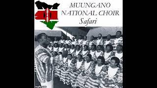 Safari (ya Bamba ni machero) | Muungano National Choir |  Boniface Mganga