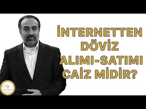 Ebubekir Sifil - İnternetten Döviz Alım - Satımı Caiz Midir?