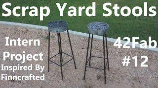 Scrap Yard Stools Built by my Intern - 42Fab #12