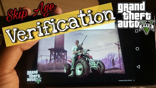 How to skip gta 5 age verification on any android device without root 100% free