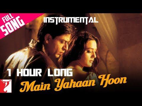 Main Yahaan Hoon 1 HOUR LONG Instrumental Veer Zaara