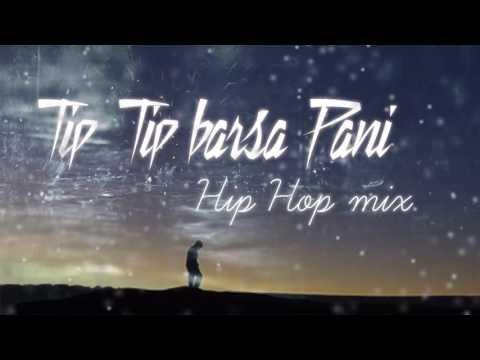 Tip Tip barsa pani Hip Hop mix | akshay the A | Download link in Description