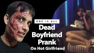 Dead Boyfriend Prank On Hot Girlfriend | Guy Gets Slapped | ONE IN All