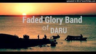 Mo Pe Hawa - Faded Glory Daru
