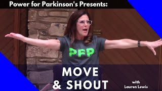 POWER FOR PARKINSON'S  MOVE & SHOUT CLASS, Full Length Class