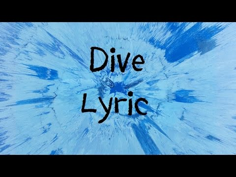Dive Ed Sheeran Lyric