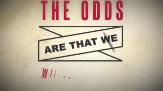 "Barenaked Ladies ""Odds Are"" Lyric Video"