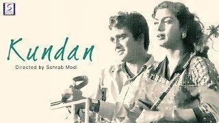 Kundan   Old Classic Movie    Sohrab Modi, Sunil Dutt, Pran   HD
