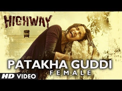 Xxx Mp4 Highway Song Patakha Guddi Video Official A R Rahman Alia Bhatt Randeep Hooda 3gp Sex