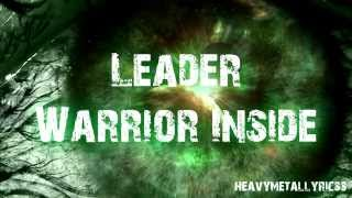 Leader - Warrior Inside (Lyrics)