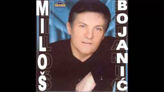 Milos Bojanic - Ja sam taj - (Audio 2002) HD