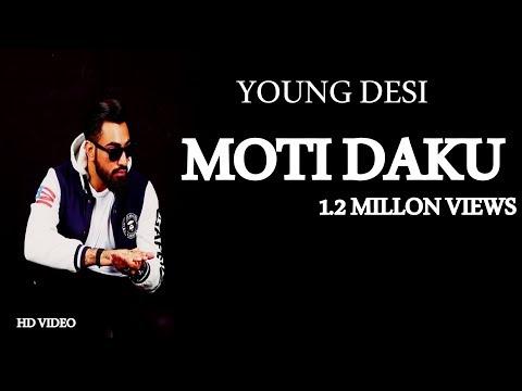 Young Desi  Moti Dakku (Full Video Song) Latest Rap Songs 2016
