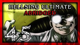 Hellsing Ultimate Abridged Episodes 4-5 - TeamFourStar (TFS)
