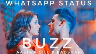 Aastha Gill - Buzz feat Badshah (Whatsapp Status) - Priyank Sharma - Official Music Video