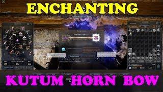 Black Desert Online | Enchanting Kutum Horn Bow