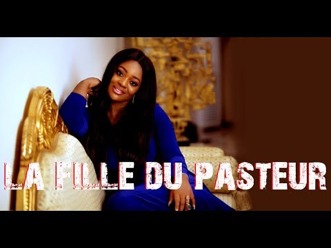 LA FILLE DU PASTEUR 1 Nigeria movie in french Ghanian movie in french Film africain