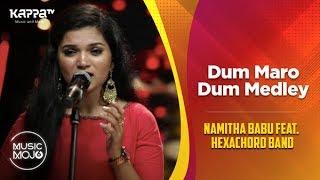 Dum Maro Dum Medley - Namitha Babu feat. Hexachord Band - Music Mojo Season 6 - Kappa TV