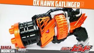 DX REVIEW - DX HAWK GATLINGER / ホークガトリンガー [Kamen Rider Build] - [BAHASA INDONESIA]