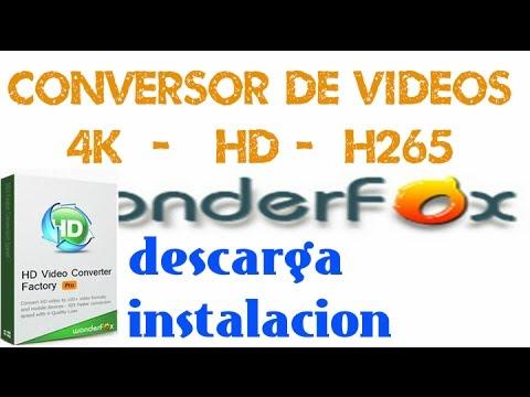 Download Conversor de video 4K-HD-H265 | WonderFox HD Video Converter Factory Pro | Para todos los Windows HD Mp4 3GP Video and MP3