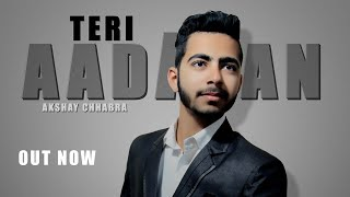 Teri Aadatan (official) New punjabi song By Akshay Chhabra.