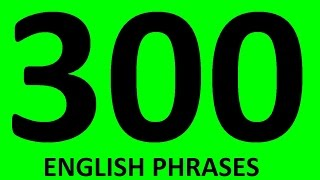 300 ENGLISH PHRASES in English speaking for Conversation in English. Learn English sentences