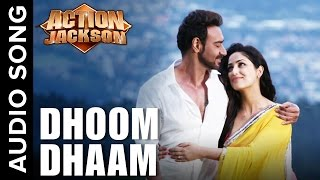 Dhoom Dhaam (Uncut Audio Song) | Action Jackson | Ajay Devgn & Yami Gautam