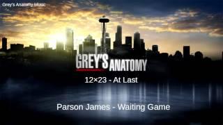 Grey's Anatomy Season 12 Episode 23: Parson James - Waiting Game