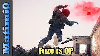Fuze is OP - Rainbow Six Siege