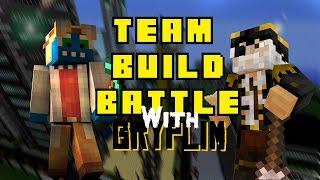 Team Build Battle #5 /w Gryplim