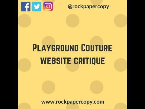 Playground Couture Critque