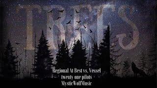 twenty one pilots - Trees (Split Audio) (Regional At Best vs. Vessel)