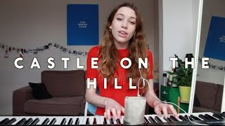 ed sheeran  castle on the hill cover  sarah close