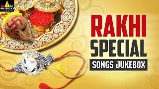 Rakhi Special Songs Jukebox | Raksha Bandhan Video Songs Back to Back | Sri Balaji Video