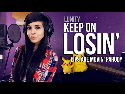 LUNITY - KEEP ON LOSIN' (Lips Are Movin' by Meghan Trainor)   League of Legends Parody