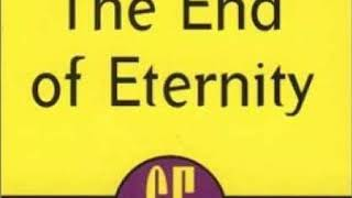 The End Of Eternity - Isaac Asimov (Full Audiobook)