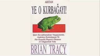 Ye O Kurbağayı Kitap Özeti