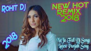 NaJa... (Full Song)Latest Punjabi Song//ONLY BASS //Rohit Dj//New Rimix 2018//