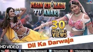 Dil Ka Darwaja (HD) Full Video Song | Main Khiladi Tu Anari | Shilpa Shetty | Alka Yagnik