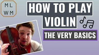 Violin Lesson #1 - The Very Basics
